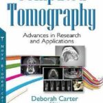 Computed Tomography : Advances in Research & Applications