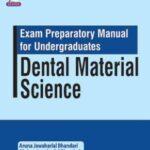 Dental Material Science : Exam Preparatory Manual for Undergraduates