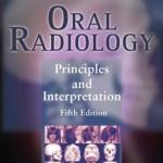 Oral Radiology: Principles and Interpretation, 5th Edition