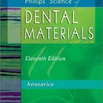 Phillips Science of Dental Materials, 11th Edition