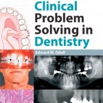 Clinical Problem Solving in Dentistry, 3rd Edition