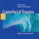 Craniofacial Trauma: Diagnosis and Management