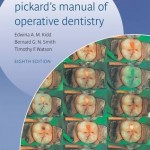 Pickard's Manual of Operative Dentistry, 8th Edition