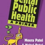 Dental Public Health, A Primer
