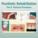 Prosthetic Rehabilitation: Technical Procedures