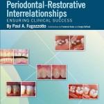 Periodontal-Restorative Interrelationships: Ensuring Clinical Success