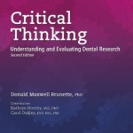 Critical Thinking: Understanding and Evaluating Dental Research, 2nd Edition