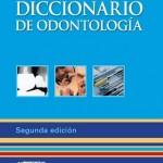 MOSBY, Diccionario de Odontología, 2ª Edición