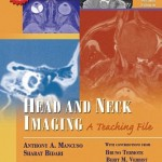 Head and Neck Imaging: A Teaching File, 2nd Edition