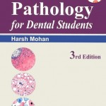 Essential Pathology for Dental Students, 3rd Edition