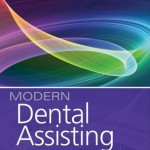 Modern Dental Assisting, 10th Edition