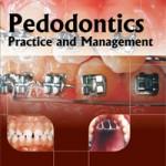 Pedodontics Practice and Management