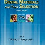 Dental Materials and Their Selection, 4th Edition