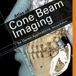 Atlas of Cone Beam Imaging for Dental Applications, 2nd Edition