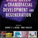 Stem Cells in Craniofacial Development and Regeneration