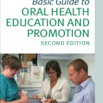 Basic Guide to Oral Health Education and Promotion, 2nd Edition
