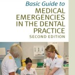 Basic Guide to Medical Emergencies in the Dental Practice, 2nd Edition