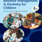 Behavior Management in Dentistry for Children, 2nd Edition