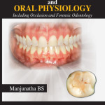 Textbook of Dental Anatomy and Oral Physiology: Including Occlusion and Forensic Odontology