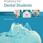 Anatomy for Dental Students, 4th Edition