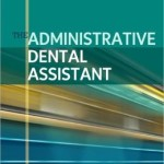 The Administrative Dental Assistant Edition 3