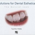 Solutions for Dental Esthetics: The Natural Look