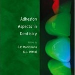 Adhesion Aspects in Dentistry