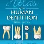 Atlas of the Human Dentition, 2nd Edition