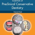 Essentials of Preclinical Conservative Dentistry