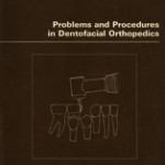 Problems and Procedures in Dentofacial Orthopedics