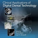 Clinical Applications of Digital Dental Technology