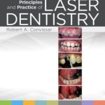 Principles and Practice of Laser Dentistry, 2nd Edition