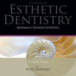 Minimally Invasive Esthetics: Essentials in Esthetic Dentistry Series