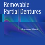 Removable Partial Dentures                            :A Practitioners'  Manual
