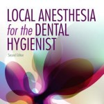Local Anesthesia for the Dental Hygienist, 2nd Edition