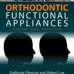 Orthodontic Functional Appliances  :  Theory and Practice