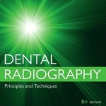 Dental Radiography: Principles and Techniques, 5th Edition