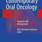 Contemporary Oral Oncology 2016 : Diagnosis and Management