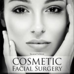 Cosmetic Facial Surgery, 2nd Edition