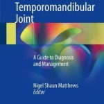 Dislocation of the Temporomandibular Joint : A Guide to Diagnosis and Management
