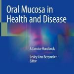 Oral Mucosa in Health and Disease : A Concise Handbook