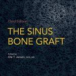 The Sinus Bone Graft, 3rd Edition