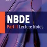 NBDE Part II – Lecture Notes