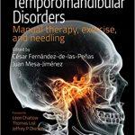 Temporomandibular Disorders : Manual therapy, exercise, and needling