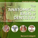 The Anatomical Basis of Dentistry