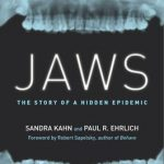 Jaws : The Story of a Hidden Epidemic