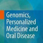 Genomics, Personalized Medicine and Oral Disease