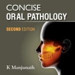 Concise Oral Pathology 2nd Edition