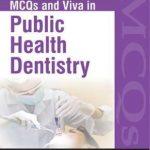 MCQs and Viva in Public Health Dentistry