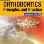 Orthodontics: Principles and Practice 2nd Edition